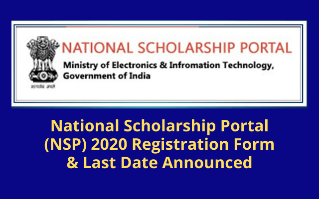 www.scholarships.gov.in 2019-20, NSP scholarship 2020 last date, NSP login, NSP scholarship list 2020, National scholarship portal 2019-20, Bihar scholarship 2020, Post matric scholarship, NSP last date,